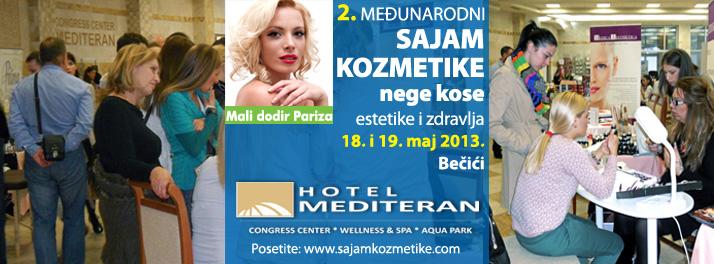 """Sajam kozmetike """"Mali Dodir Pariza"""" - 18. i 19. maj 2013. hotel Mediteran, Bečići"""